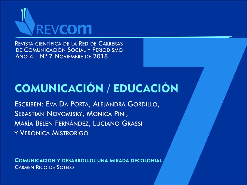 Ver Núm. 7 (2018): Comunicación / Educación