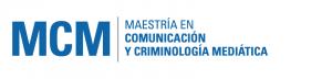 maestria en comunicacion y criminologia mediatica