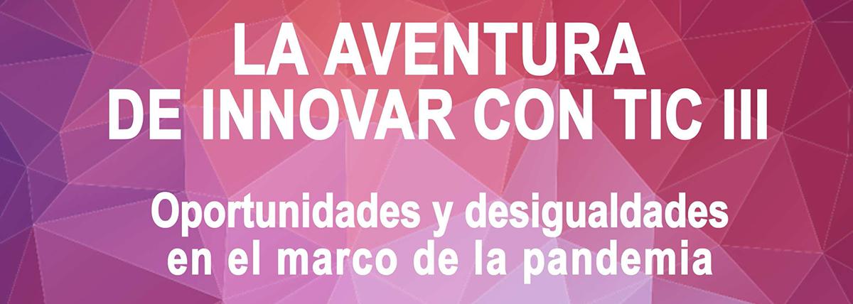 La aventura de innovar con tic 3